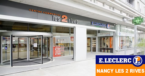 Centre Leclerc Nancy Les 2 Rives